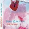 Seoul Rain Love รักฉ่ำวันฝนโปรย by ขวัญปัฐน์ *มือหนึ่ง ฟรีปก พร้อมส่ง
