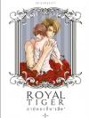 Royal Tiger สามีผมเป็นเสือ ภาค1 (2 เล่ม พร้อมที่คั่น) เขียนโดย akikoneko17 *มือหนึ่ง ซีล พร้อมส่ง