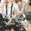 The Melancholy of two love birds + Mininovel (Direciton of love เล่ม 2 ) By Yakou Hana thumbnail 1